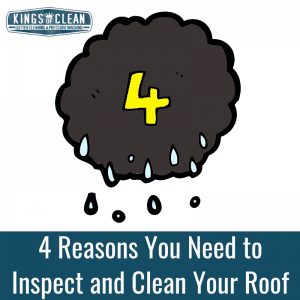 4 Reasons You Need to Inspect and Clean Your Roof