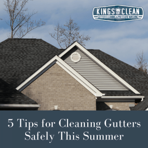 5 Tips for Cleaning Gutters Safely This Summer