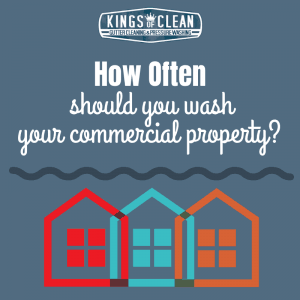 How Often Should You Power Wash Your Commercial Property?