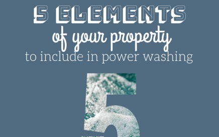 5 Elements of Your Property to Include in Power Washing