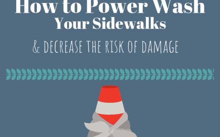 How to Power Wash Your Sidewalks & Decrease the Risk of Damage