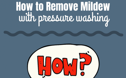 How to Remove Mildew with Pressure Washing