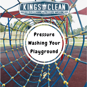 Pressure Washing Your Playground