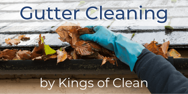 Gutter Cleaning by Kings of Clean