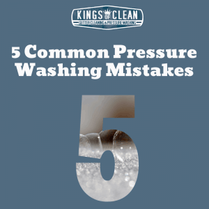 5 Common Pressure Washing Mistakes