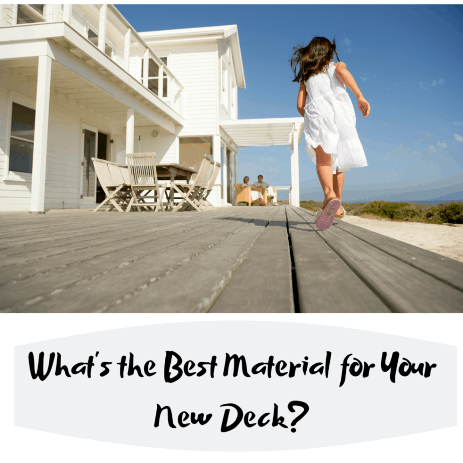 What's the Best Material for Your New Deck